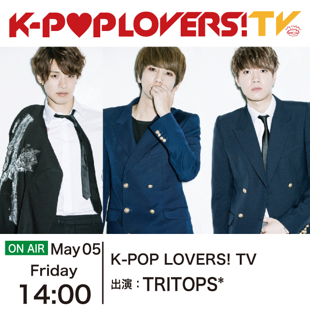 K-POP LOVERS! TV - TRITOPS