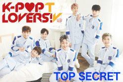 『K-POP LOVERS! TV』にTOP SECRETが登場!4月1日(土)18:00~配信!!