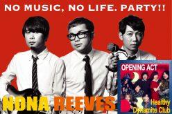 2月16日(木)19:30~NONA REEVES出演『NO MUSIC, NO LIFE. PARTY』配信決定!OPENING ACTにはHealthy Dynamite Clubが登場!!